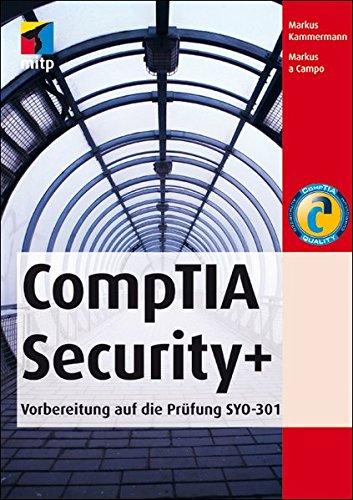 CompTia Security+: Vorbereitung auf die Prüfung SYO-301 por Markus Kammermann