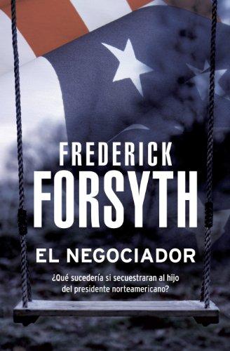 El negociador por Forsyth Frederick