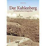 Der Kahlenberg in historischen Fotografien. 160 Bilder zeigen Wiens bekanntesternAussichtspunkt zwischen 1870 und 1970 (Sutton Archivbilder)