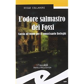 L'odore Salmastro Dei Fossi