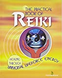 The Practical Book of Reiki (HAM)