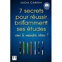 Sept secrets pour réussir ses études sans le moindre stress !