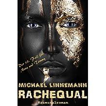 Rachequal: Kriminalroman