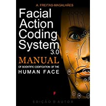 Facial Action Coding System - Manual of Scientific Codification of the Human Face