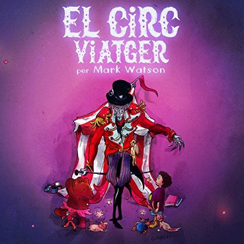El Circ Viatger (Catalan Edition)