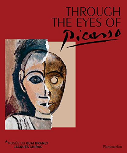 Through the Eyes of Picasso: Face to Face with African and Oceanic Art (19th Century American Painters)