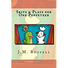 Skits & Plays for One Puppeteer (English Edition)