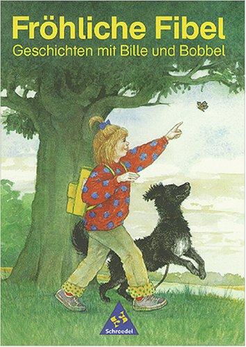 Fröhliche Fibel, neue Rechtschreibung, Fibel