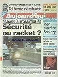 AUJOURD'HUI EN FRANCE [No 759] du 22/11/2003 - CET HOMME EST RECHERCHE POUR LE...