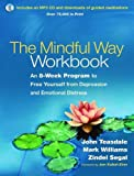 Image of The Mindful Way Workbook: An 8-Week Program to Free Yourself from Depression and Emotional Distress