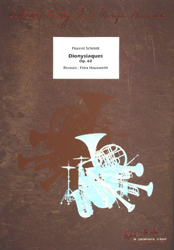 Dionysiaques opus 62 for wind band