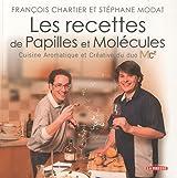 Les recettes de Papilles et Molécules : Cuisine Aromatique et Créative du duo Mc²