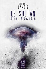 Le sultan des nuages par Geoffrey A. Landis
