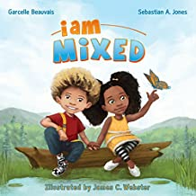 I Am Mixed (I Am Book Series 1) (English Edition)