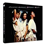 the Pointer Sisters: Break Out (Deluxe Edition) (Audio CD)