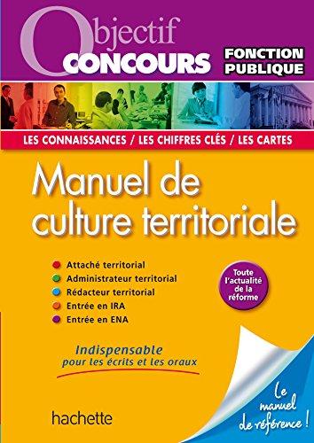 Objectif Concours - Manuel de culture territoriale...