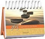 365 Augenblicke der Ruhe: immerwährender Aufstellkalender