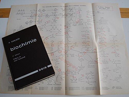 Biochimie - deuxième édition revue et augmentée par P. Karlson