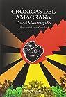 Crónicas del amacrana par Monteagudo
