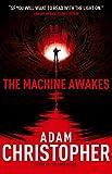 The Machine Awakes (The Spider Wars 2)
