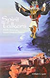 Spirit Talkers: North American Indian Medicine Powers