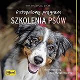 6-stopniowy program szkolenia psow