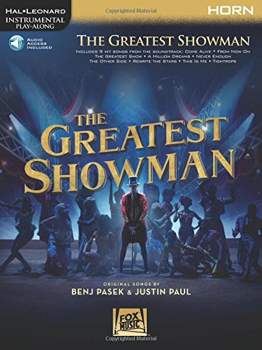 The Greatest Showman: Instrumental Play-Along Series for Horn [With Access Code]