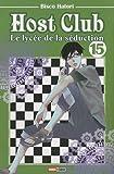 Telecharger Livres Host club le lycee de la seduction Vol 15 (PDF,EPUB,MOBI) gratuits en Francaise