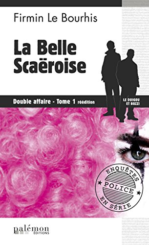 La belle Scaëroise: Saga policière bretonne (Double affaire t. 1)