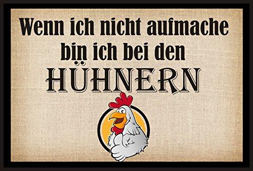 """""""Fussmatte -""""Wenn ich nicht aufmache bin ich bei den Hühnern"""" - Fussmatte bedruckt Türmatte Innenmatte Schmutzmatte lustige Motivfussmatte"""