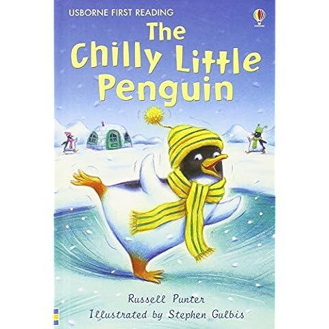 The Chilly Little Penguin (First Reading Level (Little Penguin)