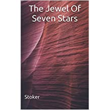 The Jewel Of Seven Stars: (Annotated) (English Edition)