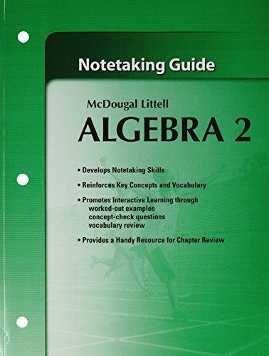 McDougall Littell Algebra 2: Notetaking Guide by MCDOUGAL LITTEL (2006-04-13)