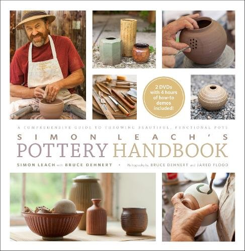 Simon Leach's Pottery Handbook: A Comprehensive Guide to Throwing Beautiful, Functional Pots por Simon Leach
