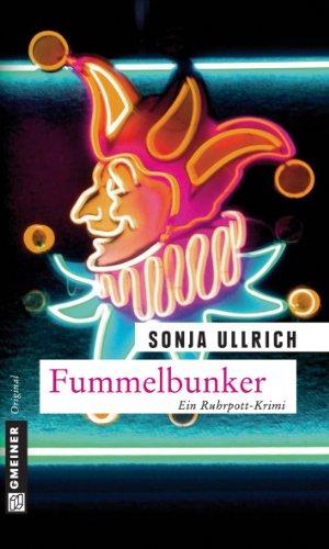 Fummelbunker: Kriminalroman (Versicherungsdetektivin Esther Roloff 2) von [Ullrich, Sonja]