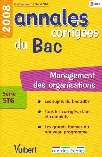 Management des organisations série STG : Annales corrigées du Bac