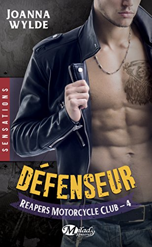 Reapers Motorcycle Club Tome 4 : Défenseur 511d4dTxoDL