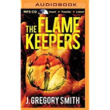 The Flamekeepers by J. Gregory Smith (2014-05-27)