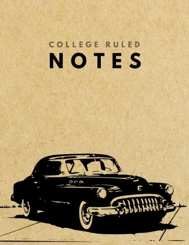 Preisvergleich Produktbild College Ruled Notes: CLASSIC CAR Brown Paper Soft Cover / Large (8.5 x 11 inches) Letter Size / 120 pages / Narrow Lined with Margins Retro Notebook