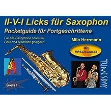 II-V-I-Licks für Saxophon - Pocketguide für Fortgeschrittene - mit MP3s (Hörbeispiele & Playbacks) zum Download