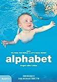 alphabet: Angst oder Liebe