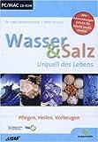 Wasser & Salz - Urquell des Lebens Bild