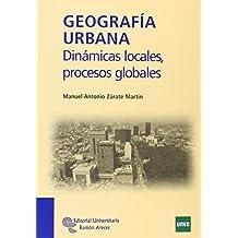 Geografía urbana: Dinámicas locales, procesos globales (Manuales)