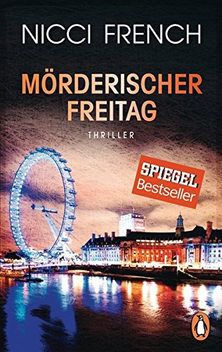 Buchseite und Rezensionen zu 'Mörderischer Freitag: Thriller - Frieda Kleins härtester Fall Bd. 5 (Psychologin Frieda Klein als Ermittlerin, Band 5)' von Nicci French