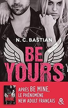 Be Yours : la suite de Be Mine, le phénomène New Adult français (&H)