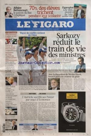 FIGARO (LE) [No 20499] du 29/06/2010 - SARKOZY REDUIT LE TRAIN DE VIE DES MINISTRES -VAGUE DE CONFLITS SOCIAUX EN CHINE -AFFAIRE BETTENCOURT / LE PATRON DU FISC S'EPXLIQUE -70 POUR CENT DES ELEVES TRICHENT PENDANT LEUR SCOLARITE -AVEC LA DISPARITION DE NICOLAS HAYEK - SWATCH PERD SON CREATEUR DE GENIE -L'AUTRICHE SACRIFIE SES PANZER PAR SOUCI D'ECONOMIES -BALADE A SALZBOURG -L'INTERDICTION DE LA BURQA GAGNE DU TERRAIN EN EUROPE -COPE VOUDRAIT CHANGER LE RAPPORT AU TRAVAIL -FOOT / DEMISSION DU par Collectif