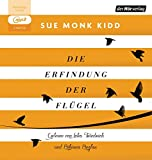 Die Erfindung der Flügel von Sue Monk Kidd