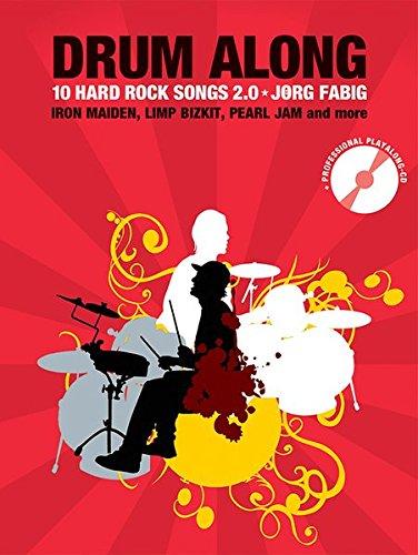 Drum Along - 10 Hard Rock Songs 2.0 (Book/CD): Noten, CD, Play-Along für Schlagzeug
