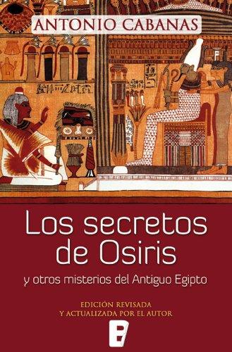 Los secretos de Osiris por Antonio Cabanas