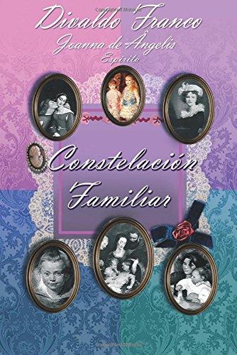 Constelación Familiar por Divaldo Pereira Franco